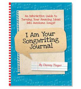 I Am Your Songwriting Journal